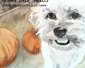 """Children's book """"Henry says, Hello."""" Full colour illustrations in classic watercolour. 32 pgs, hardcover. Request signed copy (add note)."""