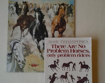Books ~ The How & Why Wonder Book of Horses ~ No Problem Horses, Only Problem Riders ~ Instructional Horse Books ~ Penny Lane Treasures