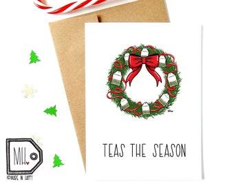 Funny christmas card - funny holiday card - holiday card - food pun card - christmas card pun - holiday pun card - tea card- teas the season