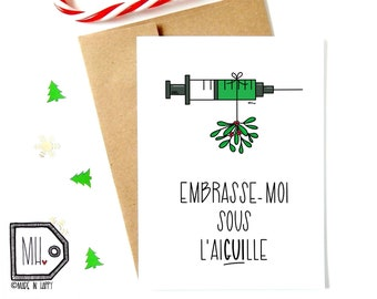 French card - Christmas card - funny christmas card - funny holiday card - vaccine card - pandemic card - Embrasse-moi sous l'aiguille