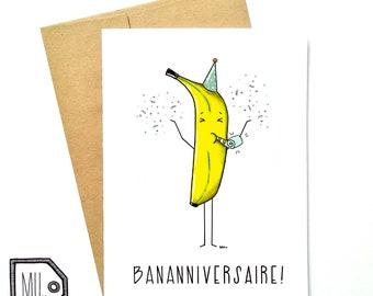 French card - birthday card - funny birthday card - Happy birthday card - funny card - food card - banana card - bananniversaire