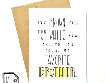 Funny brother card - card for brother - brother card - brother - my favorite brother - brother love