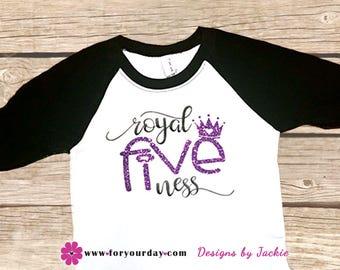 Royal Fiveness Five Year Old Birthday Shirt Fifth Girl 5 5th Princess