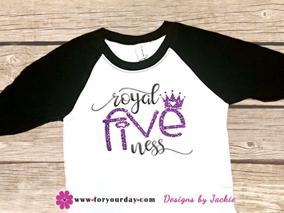 Royal Fiveness Five Year Old Birthday Shirt Fifth