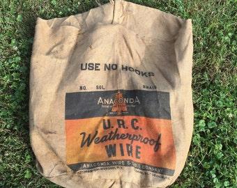 Vintage Burlap Bag, Anaconda Wire Advertising Item, Industrial Sack Farmhouse Decorating, Upcycle Repurpose