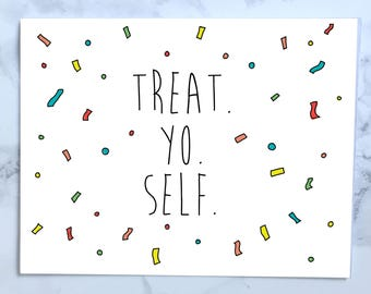 Printable TREAT YO SELF Card, Parks and Rec Card, funny birthday card, Treat Yo Self Day, Parks and Recreation Card, Printable Birthday Card