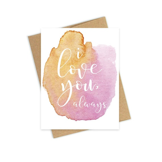 image about I Love You Card Printable called I Get pleasure from Yourself Card, Printable Enjoy Card, I Get pleasure from oneself Constantly, Watercolor Card, Anniversary Card, Valentine Present for Her, Lovely Greeting Card
