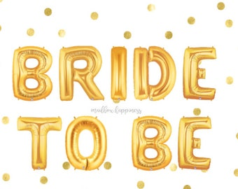 Bride to Be Balloons, Bachelorette Party, Bride Banner, Photo Prop, Gold Balloons, Balloon Banner, Bridal Shower, Party Balloons