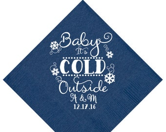Winter Wedding Baby It's Cold Outside Napkins, Custom Napkins, Personalized Napkins, Snowflake Wedding, Beverage Napkins, Paper Napkins