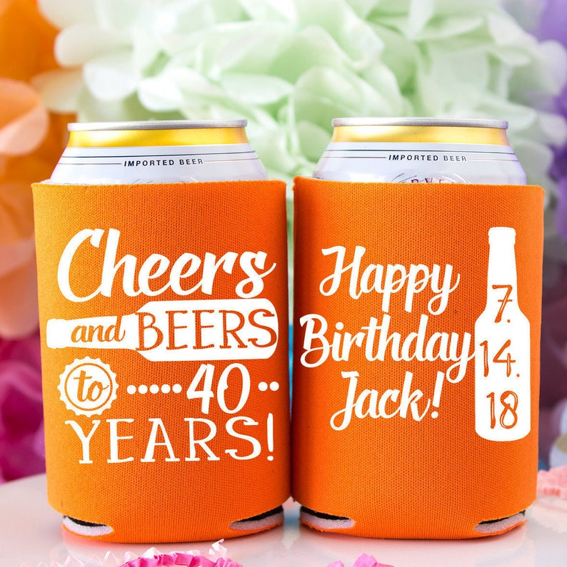 40th Birthday Cheers Beers To 40 Years Can Coolers Cheers Birthday Favor Personalized Party Favors 40th Birthday Gift For Him Beer Coolers
