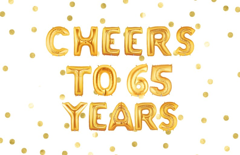 Cheers To 65 Years 65th Birthday Party Anniversary