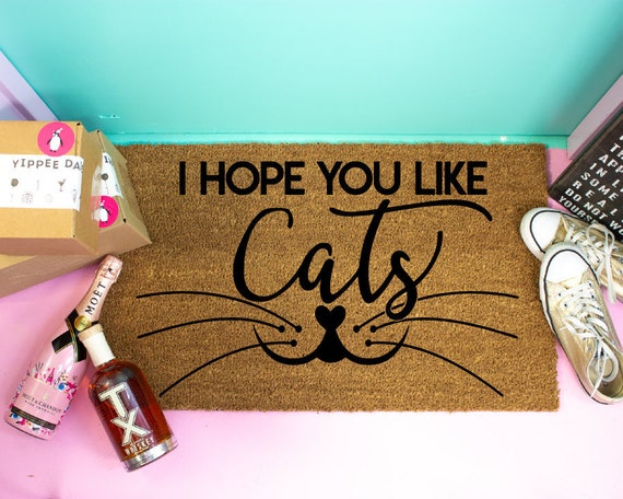 I Hope You Like Cats Doormat from Yippee Daisy on Etsy