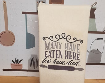 Novelty Kitchen Towel, Few Have Died Towel, Kitchen Towels, Bar Towels, Dish Cloth, Recipe Towel, House Warming Gift