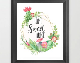Home Sweet Home, Instant download, digital download, watercolor art print, typography print, home decor, Spring decor, Cactus wreath