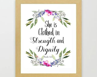 Proverbs 31 woman, She is clothed in, Strength and Dignity, bible verse art, printable art, typography print, Mother's Day, scripture art