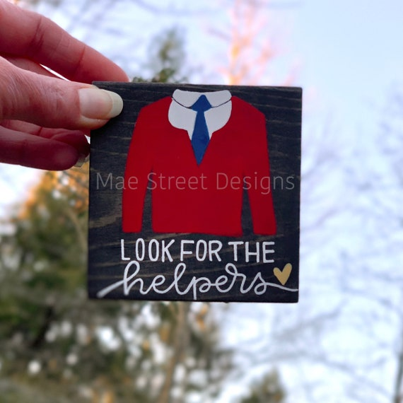 Look For The Helpers Mister Rogers Inspired 3 Wood Sign Red Etsy