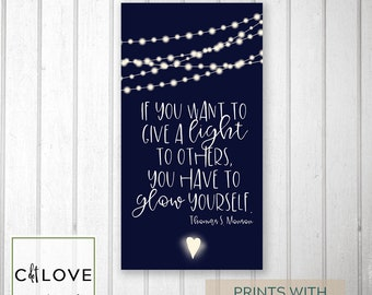 Girls camp handouts - Give light to others quote-   INSTANT download  / Young Women LDS quotes