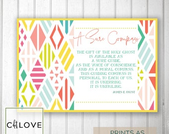 Girls camp handouts - A sure compass Holy Ghost quote -  INSTANT download  / Young Women LDS quotes