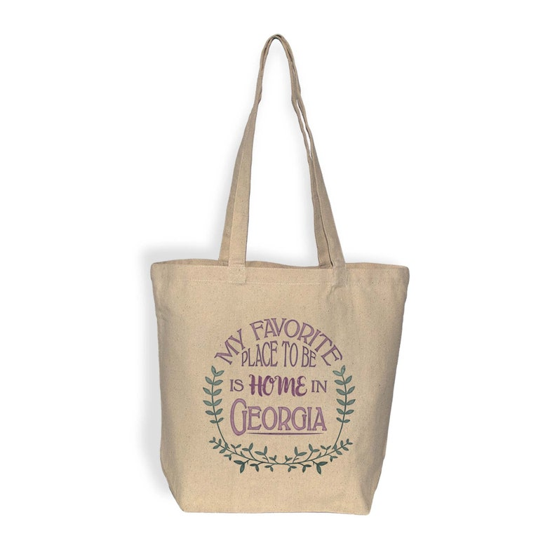 My Favorite Place To Be Is Home In Georgia Georgia Tote Bag Water Based Inks Carry All