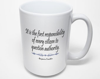 Ben Franklin Mug, Question Authority