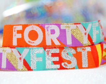 FORTYFEST 40th Birthday Party Wristbands Festival Style  - 40FEST - birthday party wristbands - 40th party favours accessories