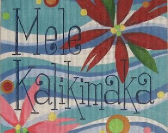Needlepoint Handpainted Raymond Crawford Christmas MELE KALIKIMAKA 8x8 -Free US Shipping!!!