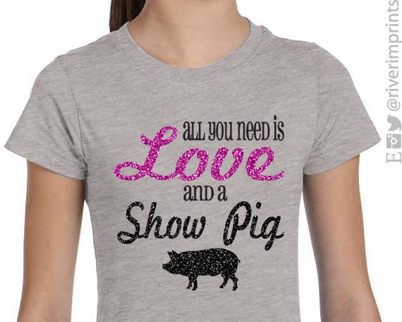 110ac4948 All you need is LOVE and a Show Pig Glitter Youth Tee Shirt | Etsy