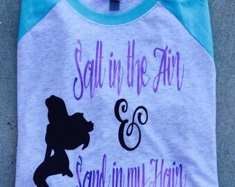 Free Shipping!! Ariel Mermaid Raglan / Mermaid Shirts / Ariel Shirts / Vacation shirts / Sand in my hair Shirt