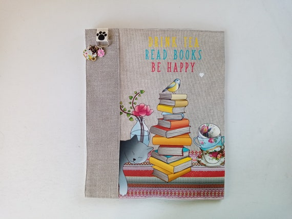 """Booked: Protects large format linen book """"drink tea, read books, be happy"""""""