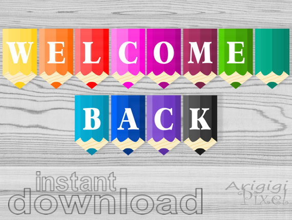 picture about Printable Welcome Home Banner called welcome back again printable banner - coloured pencils clroom pennants - again in the direction of college or university ornamental garland - down load