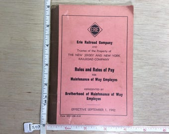 Vintage Erie Railroad Company Rules And Rates Of Pay Maintenance Of Way Employees Book Used
