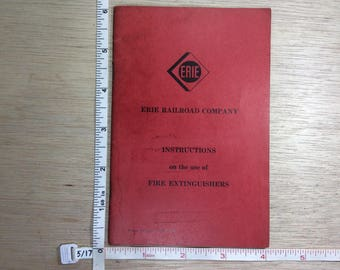 Vintage Erie Railroad Company Fire Extinguisher Safety Instruction Book Used