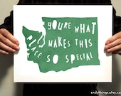 """Washington - """"You're what makes this place so special"""" Typography Printable - both  8x10 & 11x14 for one low price - weathered moss color"""