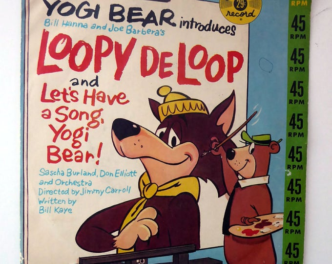 Rare 1960 Vintage Black Vinyl  Loopy de Loop & Yogi Bear Record: Plays at 45 RPM. Great Cover and Condition
