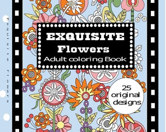 Exquisite Flowers Adult Coloring Book Pdf