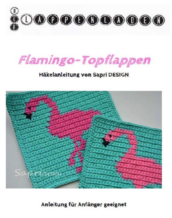 E Book Häkelanleitung Flamingo Topflappen Etsy