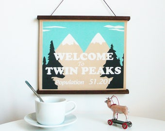 Twin Peaks Fabric Sign. David Lynch. Welcome to Twin Peaks.