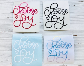 Hand Lettered Choose Joy Vinyl Decal   Car Decal   Water Bottle Decal I Laptop Decal