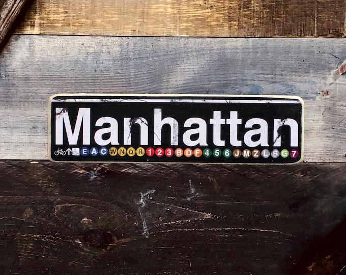 Manhattan New York City Neighborhood Hand Crafted Horizontal Wood Sign - Subway sign, NY Decor, NYC Art, Subway Art, NYC Sign. ny gift
