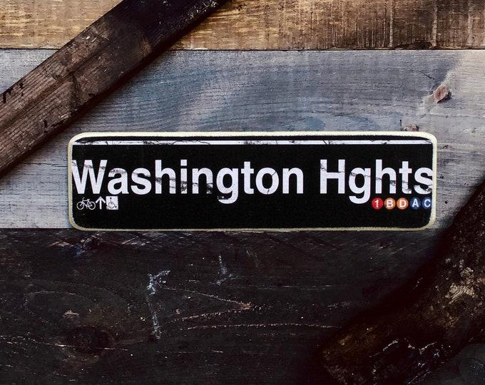 Washington Heights Manhattan New York City Neighborhood Hand Crafted Horizontal Wood Sign - NY Decor, NYC Art, Subway Art, NYC Sign.