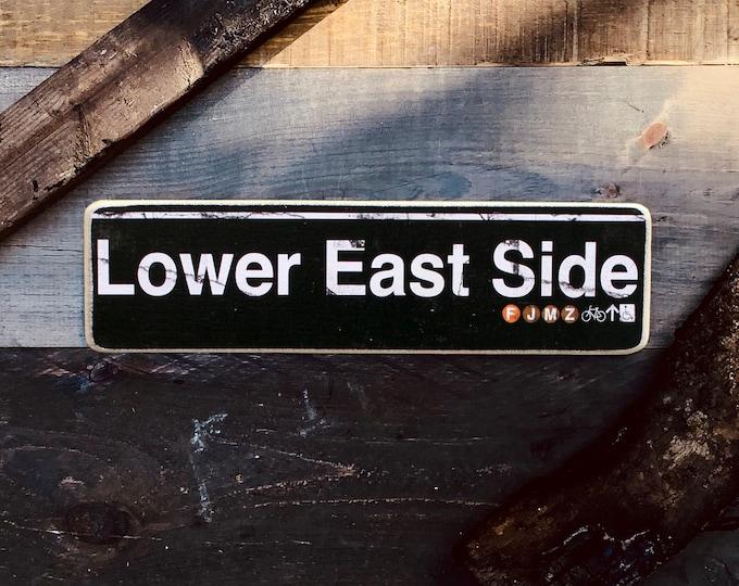 Lower East Side Manhattan New York City Neighborhood Hand Crafted Horizontal Wood Sign  - NY Decor, NYC Art, Subway Art, NYC Sign