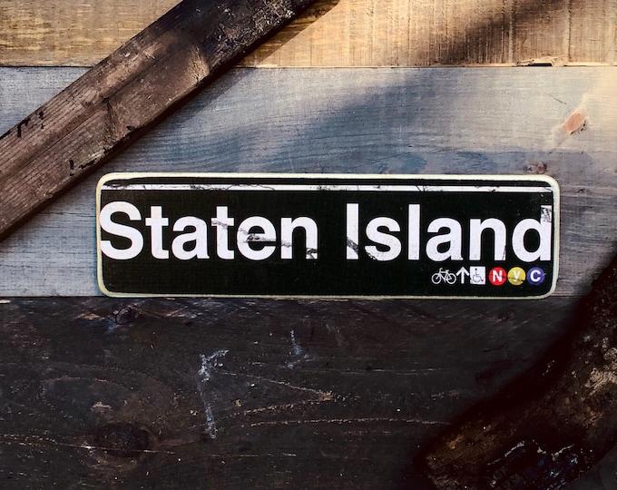 Staten Island New York City Neighborhood Hand Crafted Horizontal Wood Sign - Subway sign, NY Decor, NYC Art, Subway Art, NYC Sign.