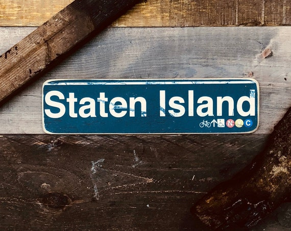 Staten Island New York City Neighborhood Hand Crafted Horizontal Wood Sign - 4x15 in.