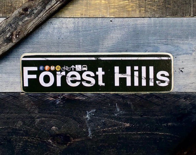 Forest Hills Queens New York City  Neighborhood Hand Crafted Horizontal  Wood Sign  Subway sign, NY Decor, NYC Art, Subway Art, NYC Sign.