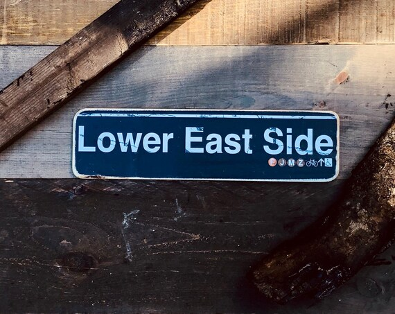 Lower East Side Wood Sign- 4x15 in.