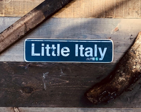 Little Italy Manhattan New York City Neighborhood Hand Crafted Horizontal Wood Sign - 4x15 in.