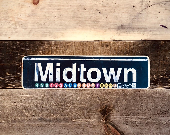 Midtown Manhattan New York City Neighborhood Hand Crafted Horizontal Wood Sign - Subway sign, NY Decor, NYC Art, Subway Art, NYC Sign.