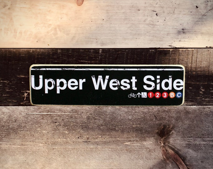 Upper West side Manhattan New York City Neighborhood Hand Crafted Horizontal Wood Sign - Subway sign, NY Decor, NYC Art, Subway Art, NY Sign