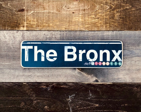 The Bronx New York City Neighborhood Hand Crafted Horizontal Wood Sign - 4x15 in.