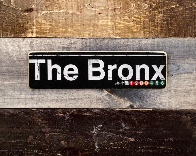 The Bronx New York City Neighborhood Hand Crafted Horizontal Wood Sign - Subway sign, NY Decor, NYC Art, Subway Art, NYC Sign.